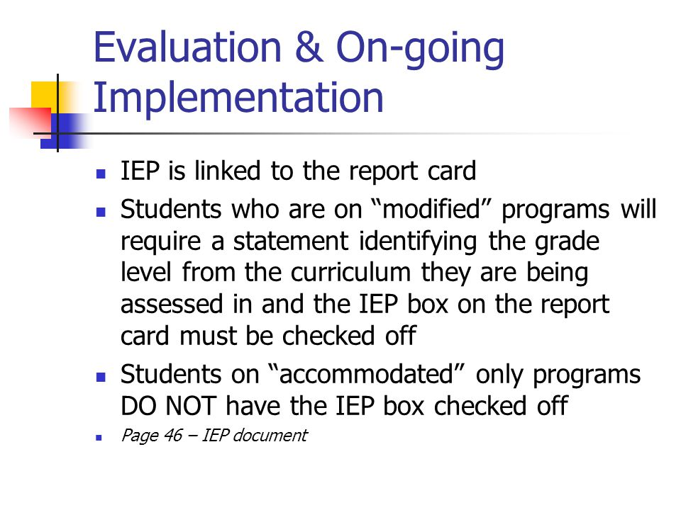 Evaluation & On-going Implementation