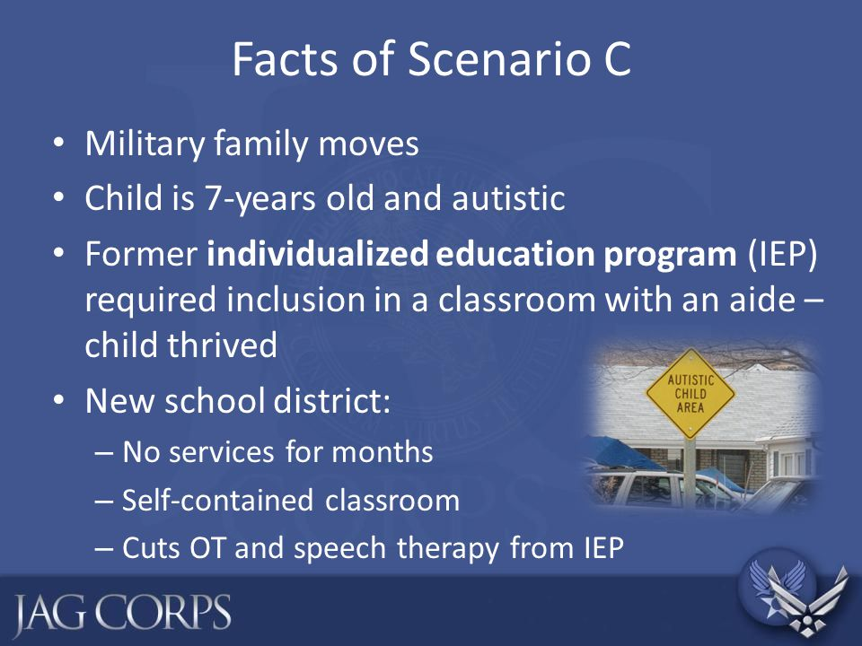 Facts of Scenario C Military family moves