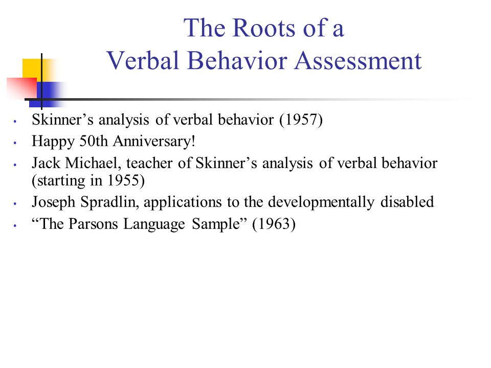 The Roots of a Verbal Behavior Assessment