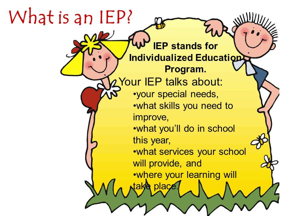 Individualized Education Program.