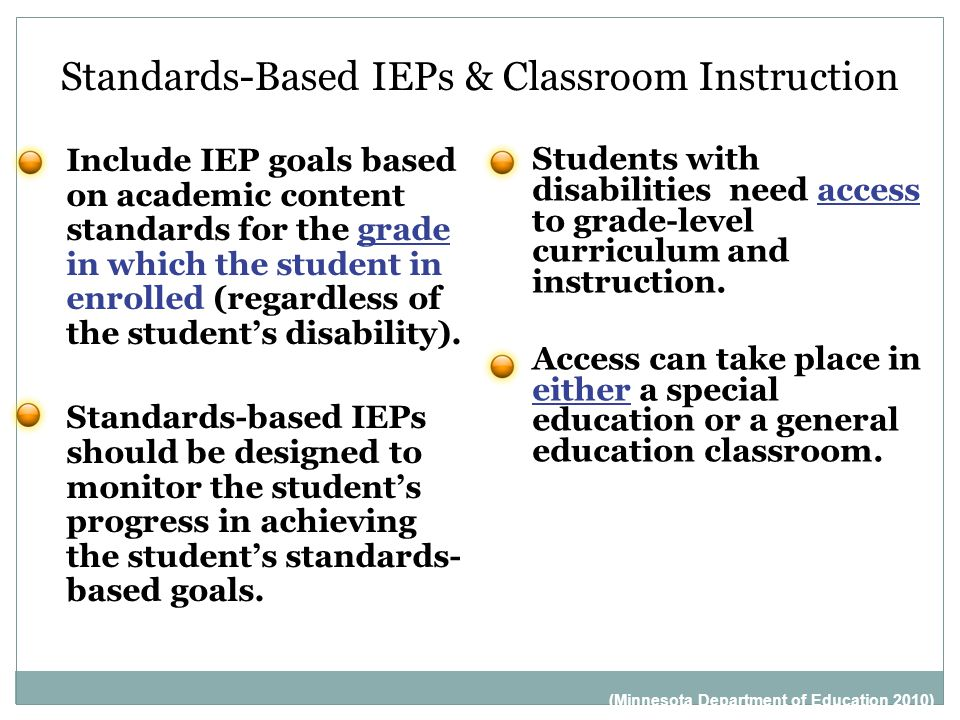 Standards-Based IEPs & Classroom Instruction