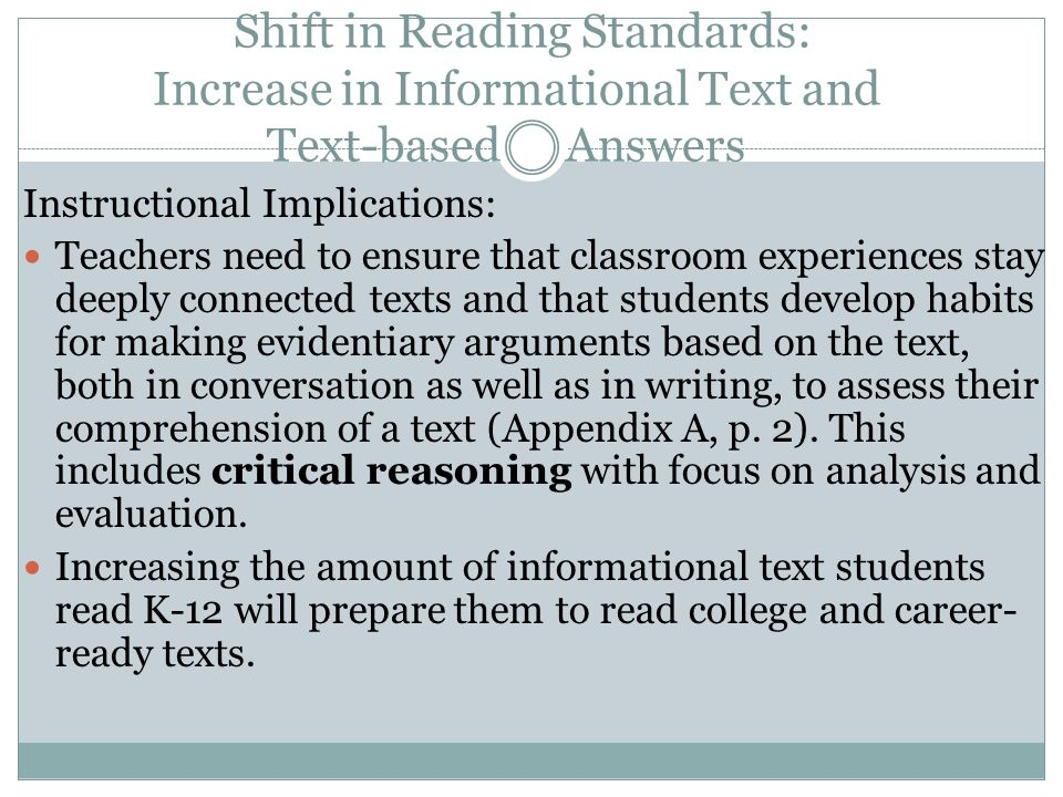Shift in Reading Standards: Increase in Informational Text and Text-based Answers