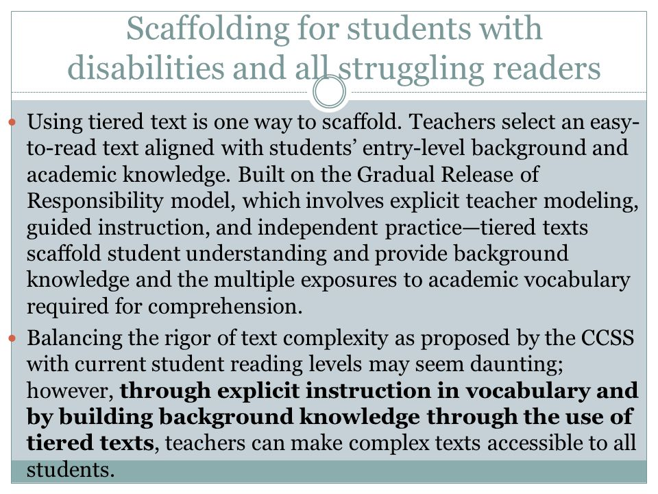 Scaffolding for students with disabilities and all struggling readers