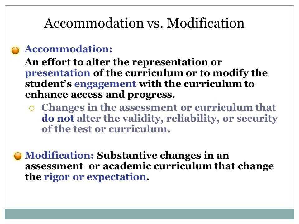 Accommodation vs. Modification