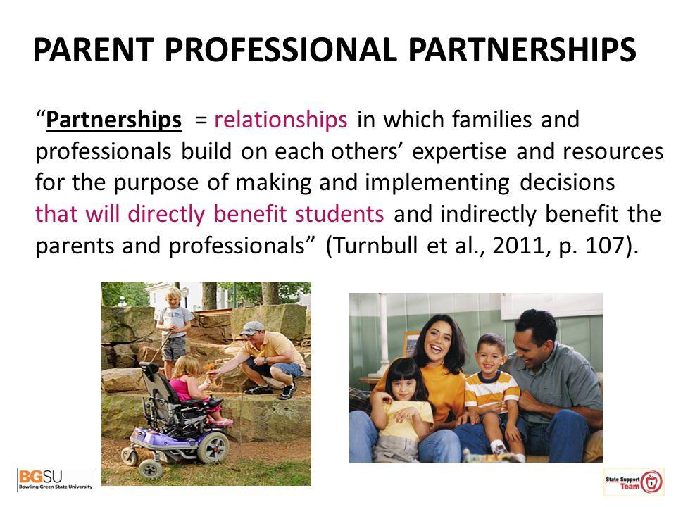 PARENT PROFESSIONAL PARTNERSHIPS