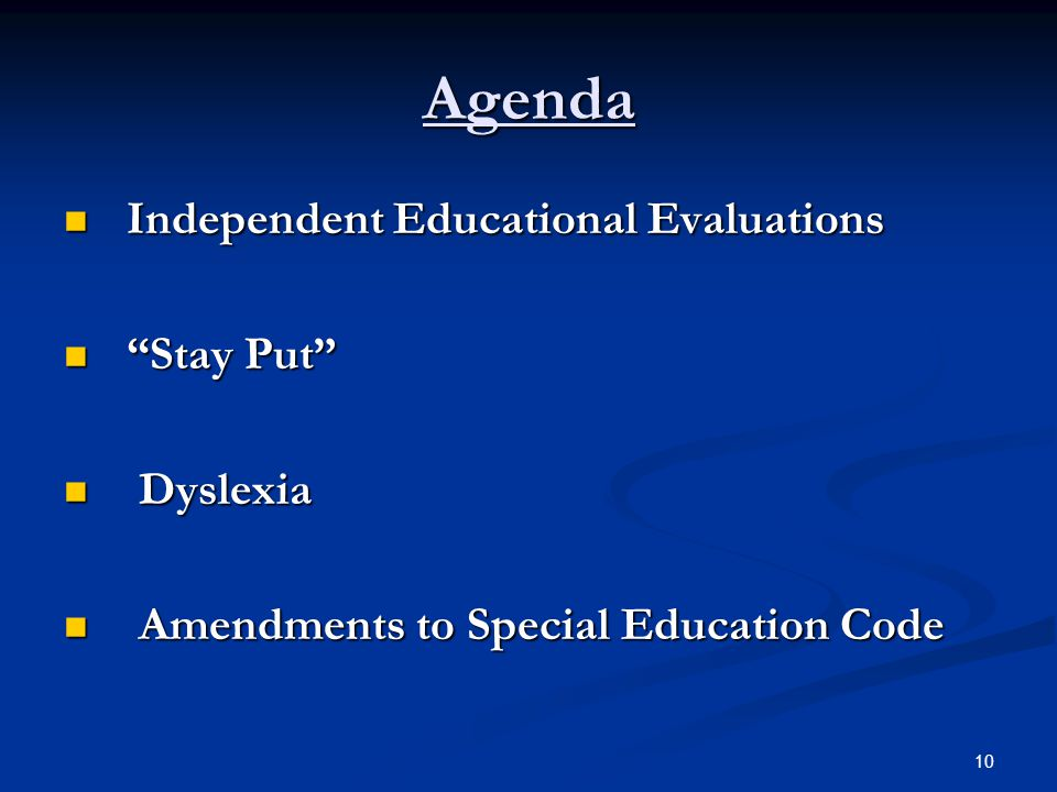 Agenda Independent Educational Evaluations Stay Put Dyslexia