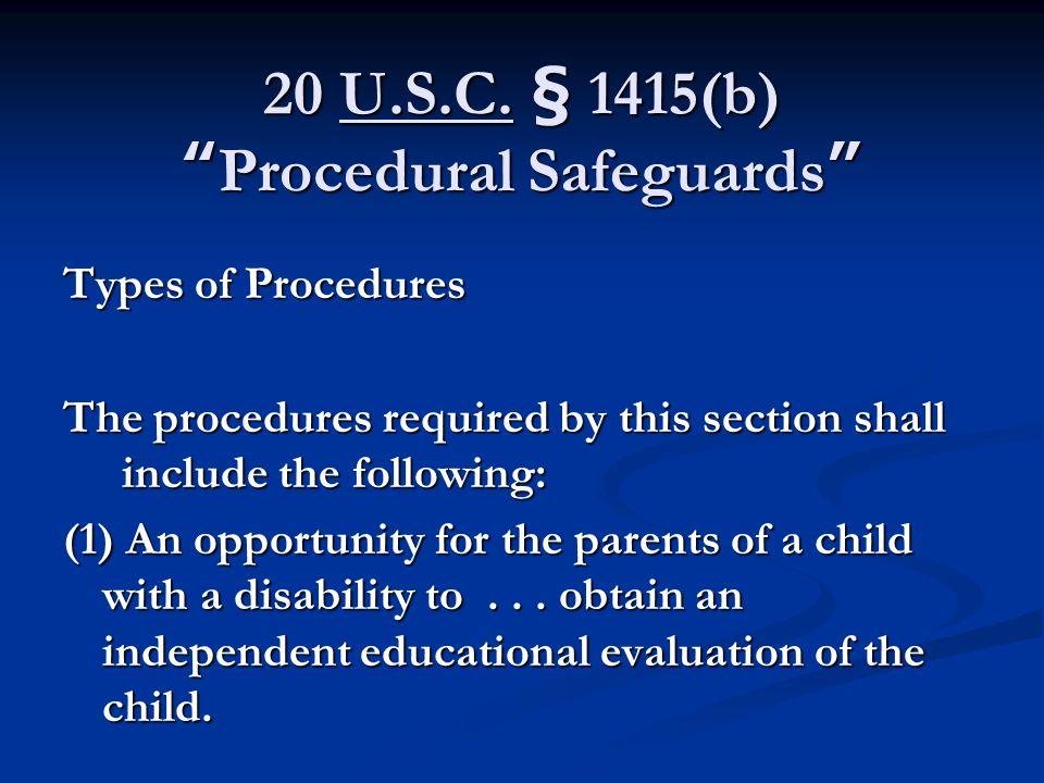 20 U.S.C. § 1415(b) Procedural Safeguards