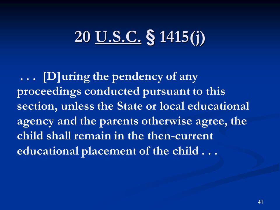 20 U.S.C. § 1415(j)