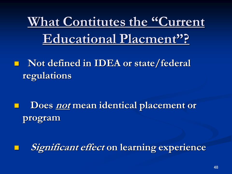 What Contitutes the Current Educational Placment