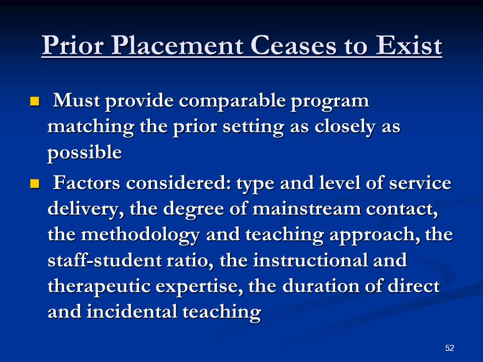 Prior Placement Ceases to Exist