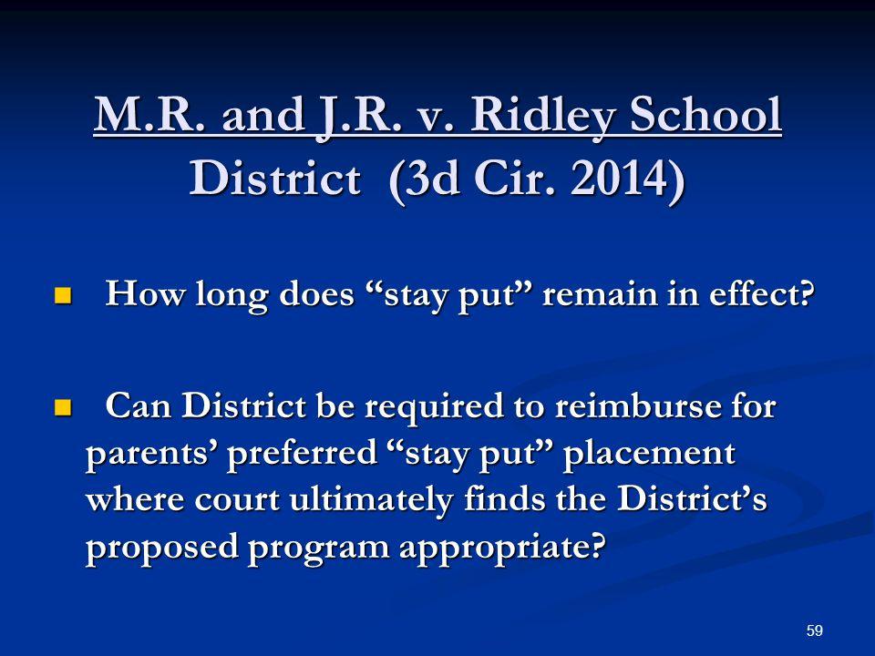 M.R. and J.R. v. Ridley School District (3d Cir. 2014)