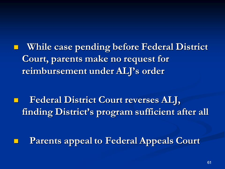 While case pending before Federal District Court, parents make no request for reimbursement under ALJ's order