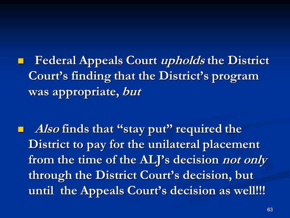 Federal Appeals Court upholds the District Court's finding that the District's program was appropriate, but