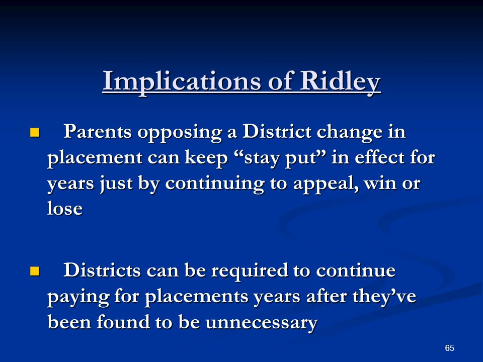 Implications of Ridley