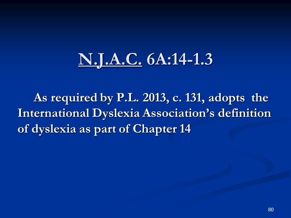N.J.A.C. 6A:14-1.3 As required by P.L. 2013, c.