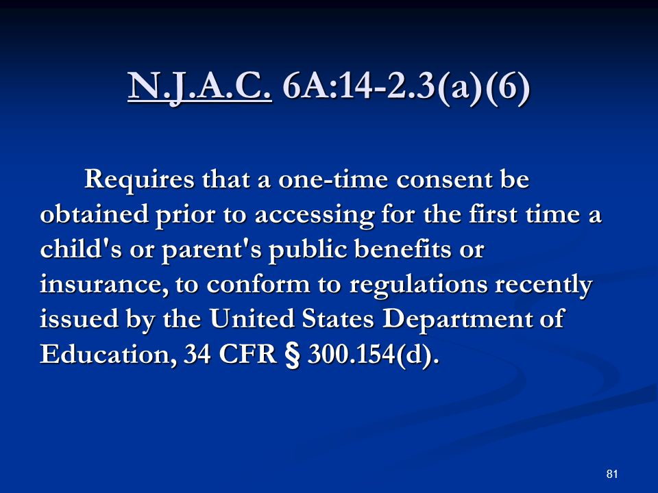 N.J.A.C. 6A:14-2.3(a)(6)