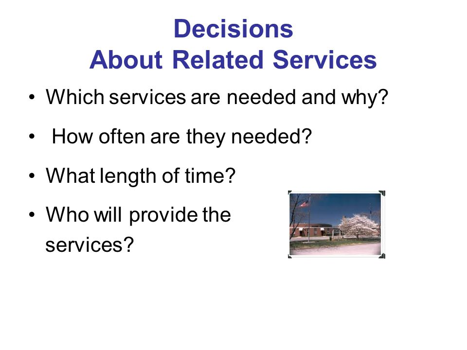 Decisions About Related Services