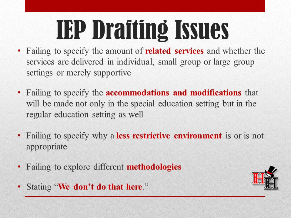 IEP Drafting Issues