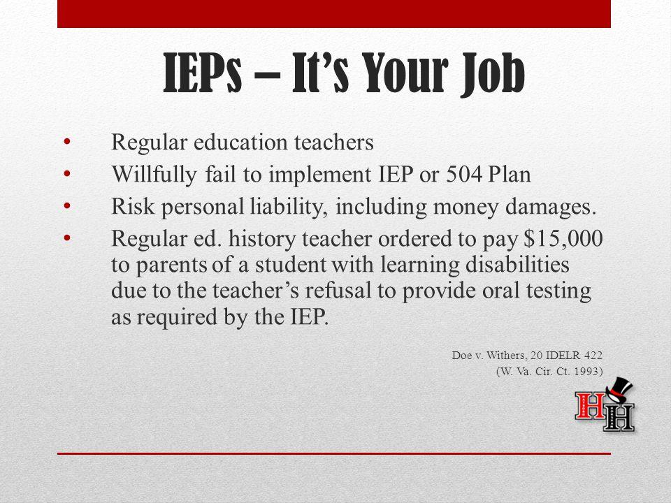 IEPs – It's Your Job Regular education teachers