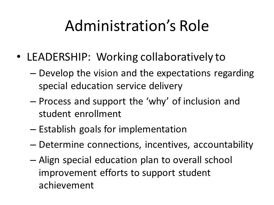 Administration's Role
