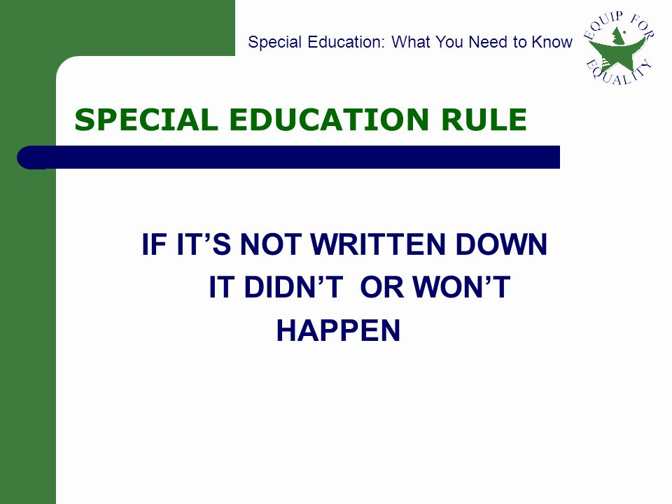 SPECIAL EDUCATION RULE