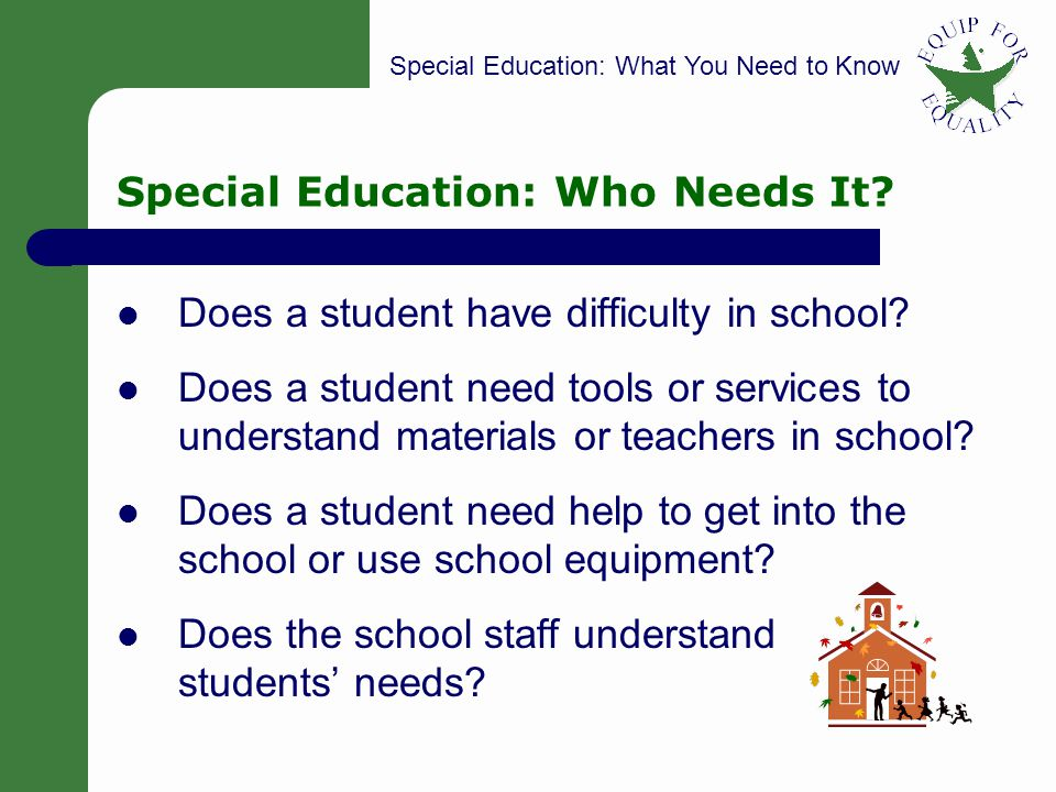 Special Education: Who Needs It