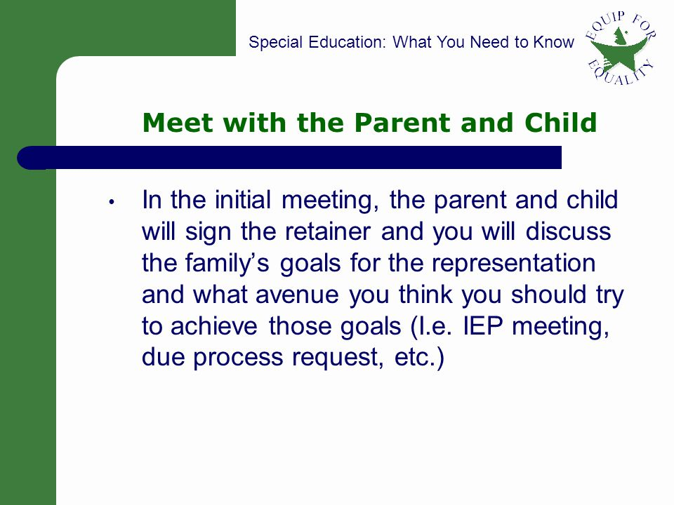 Meet with the Parent and Child