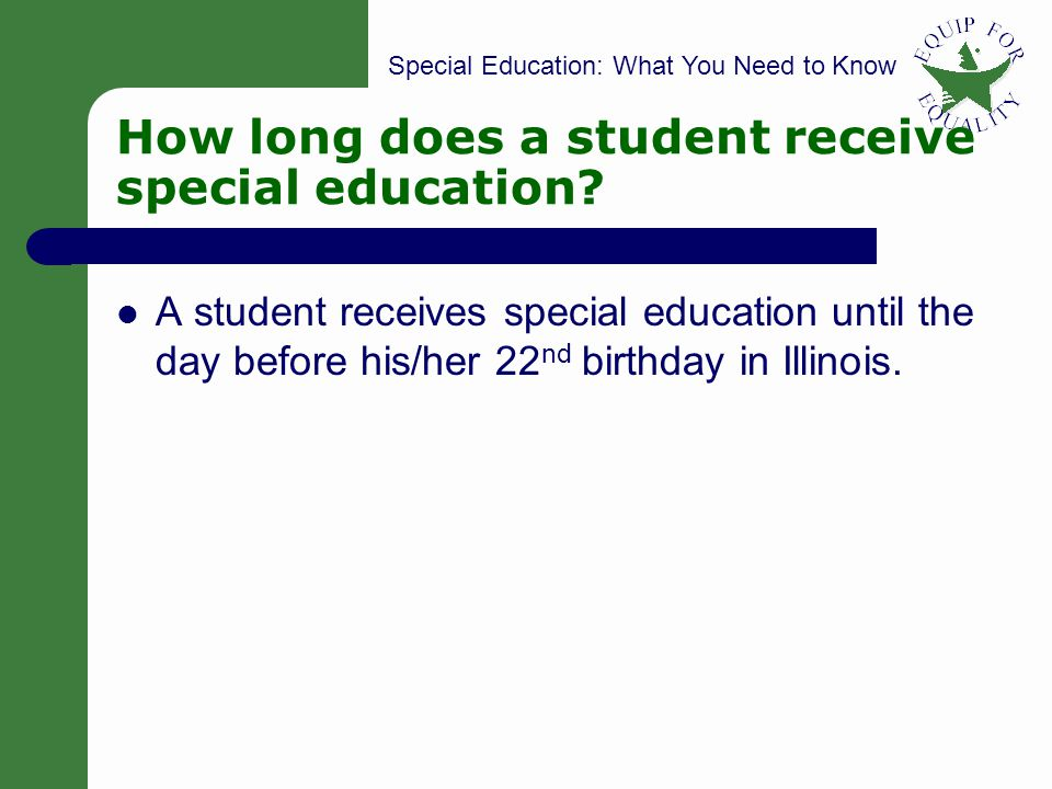 How long does a student receive special education