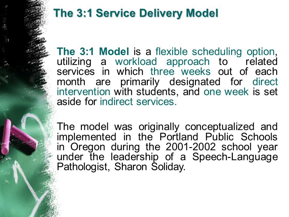 The 3:1 Service Delivery Model