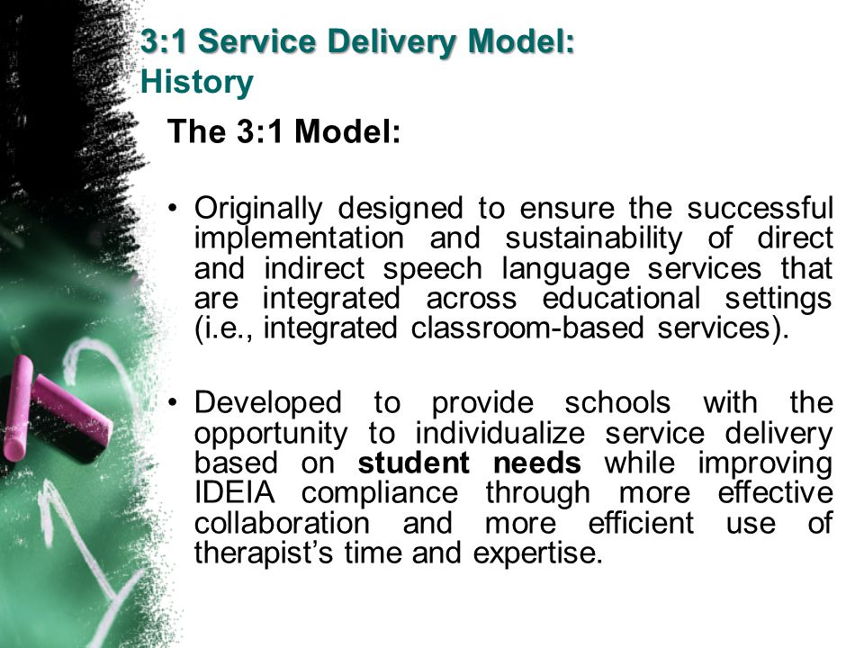 3:1 Service Delivery Model: History
