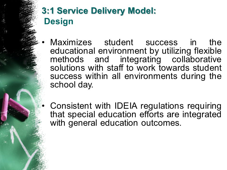 3:1 Service Delivery Model:
