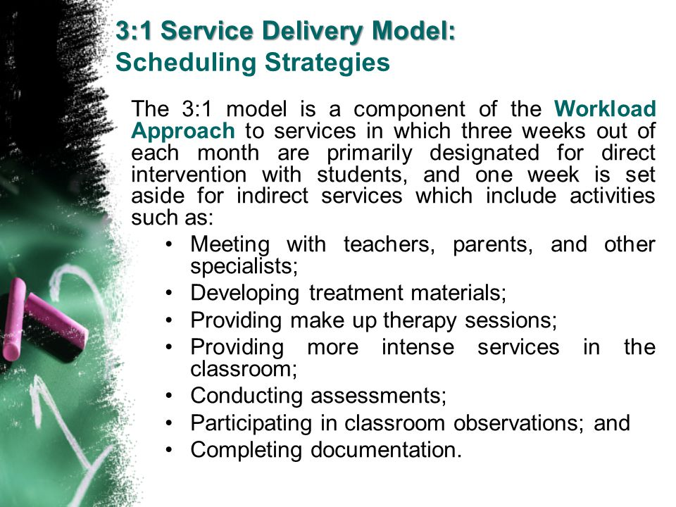 3:1 Service Delivery Model: Scheduling Strategies