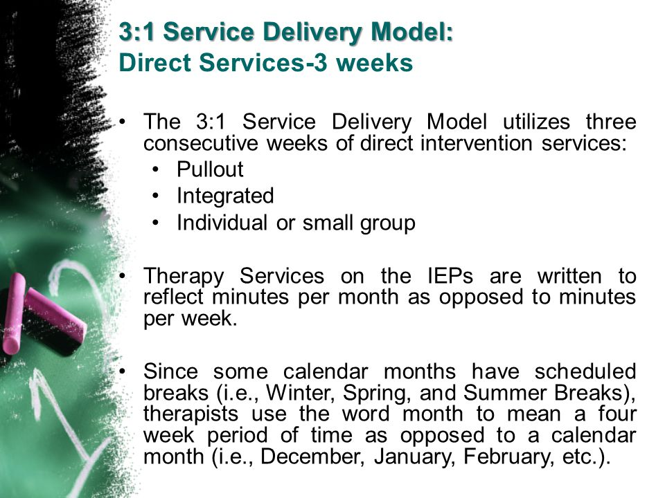 3:1 Service Delivery Model: Direct Services-3 weeks