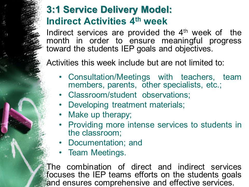 3:1 Service Delivery Model: Indirect Activities 4th week