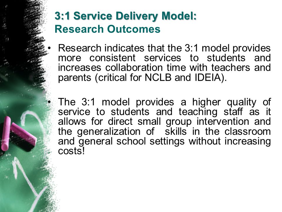 3:1 Service Delivery Model: Research Outcomes