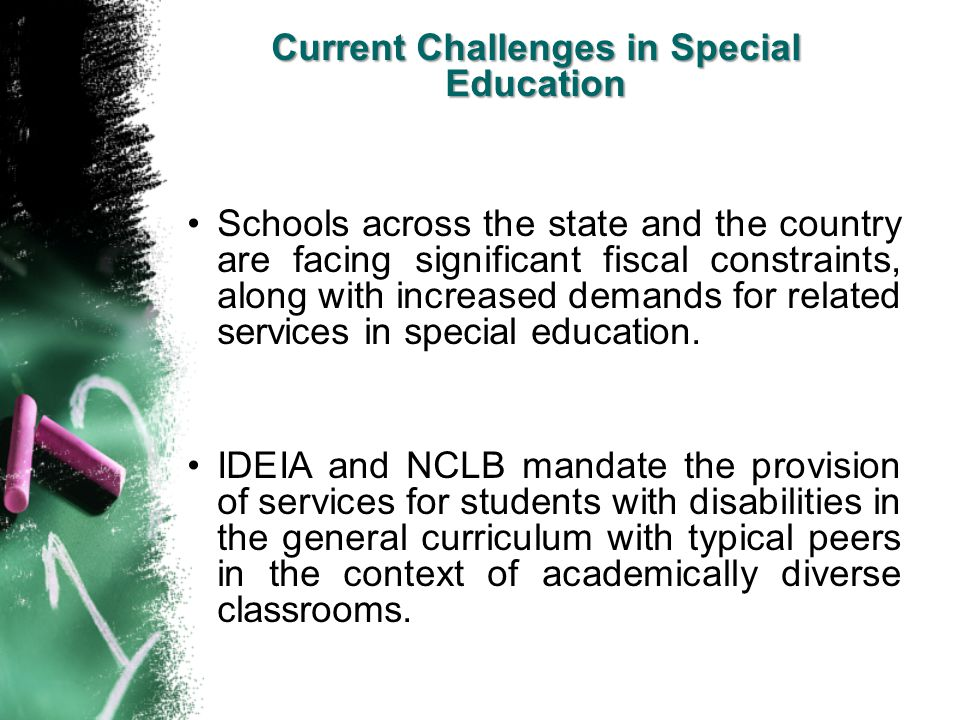 Current Challenges in Special Education