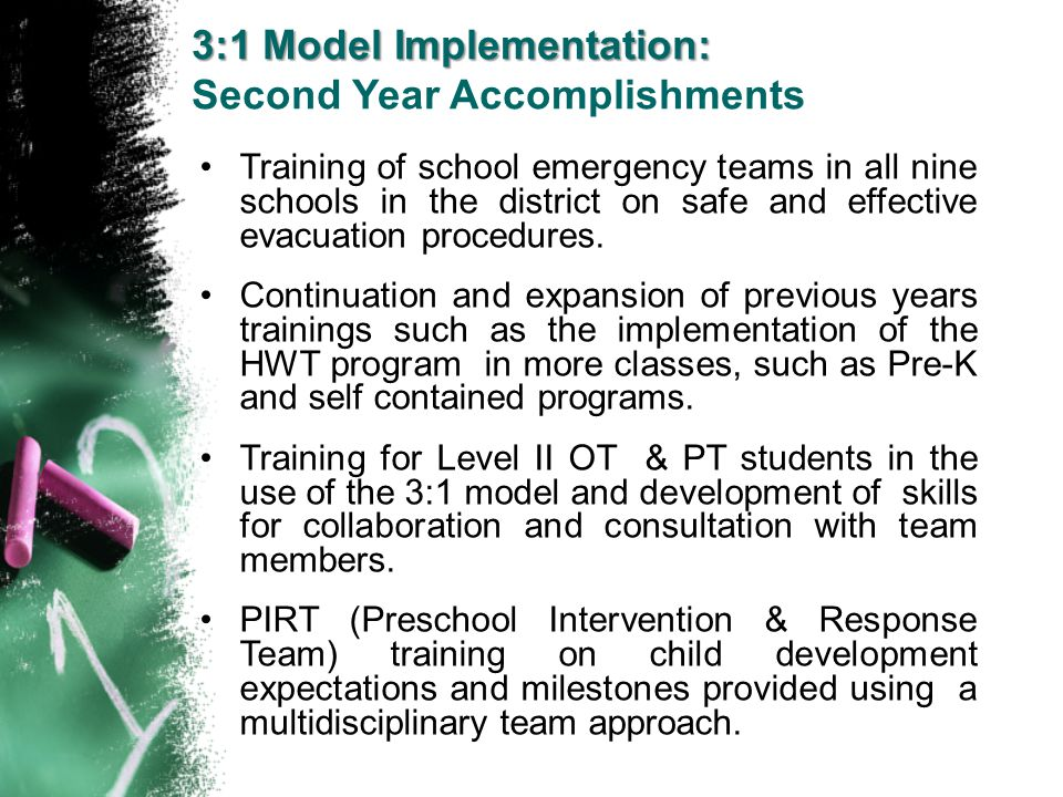 3:1 Model Implementation: Second Year Accomplishments
