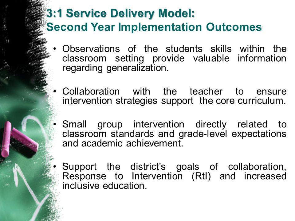 3:1 Service Delivery Model: Second Year Implementation Outcomes