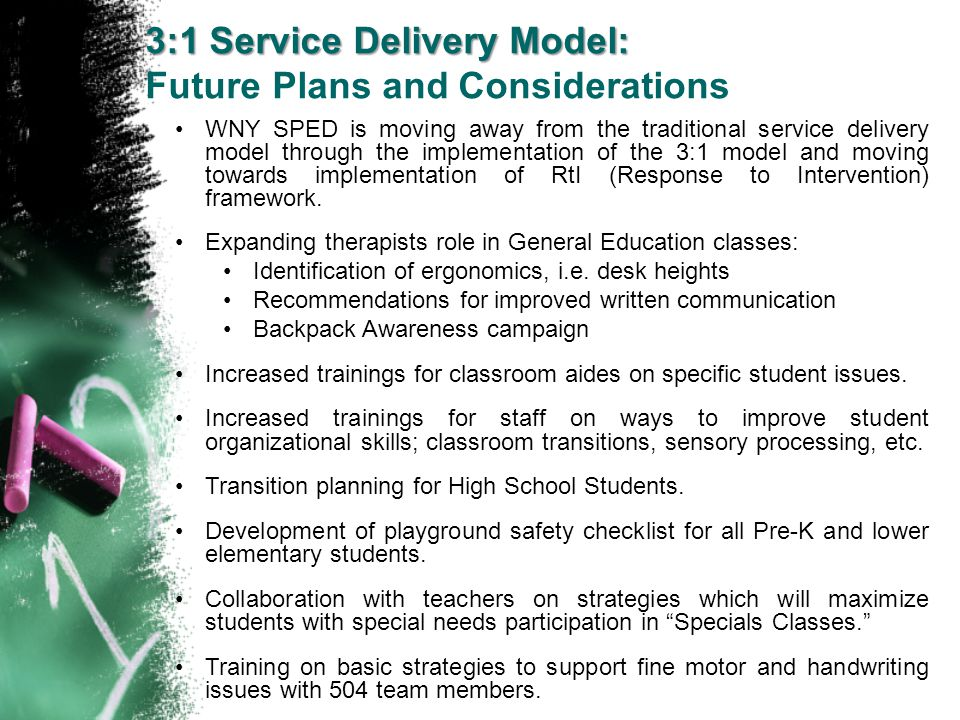 3:1 Service Delivery Model: Future Plans and Considerations