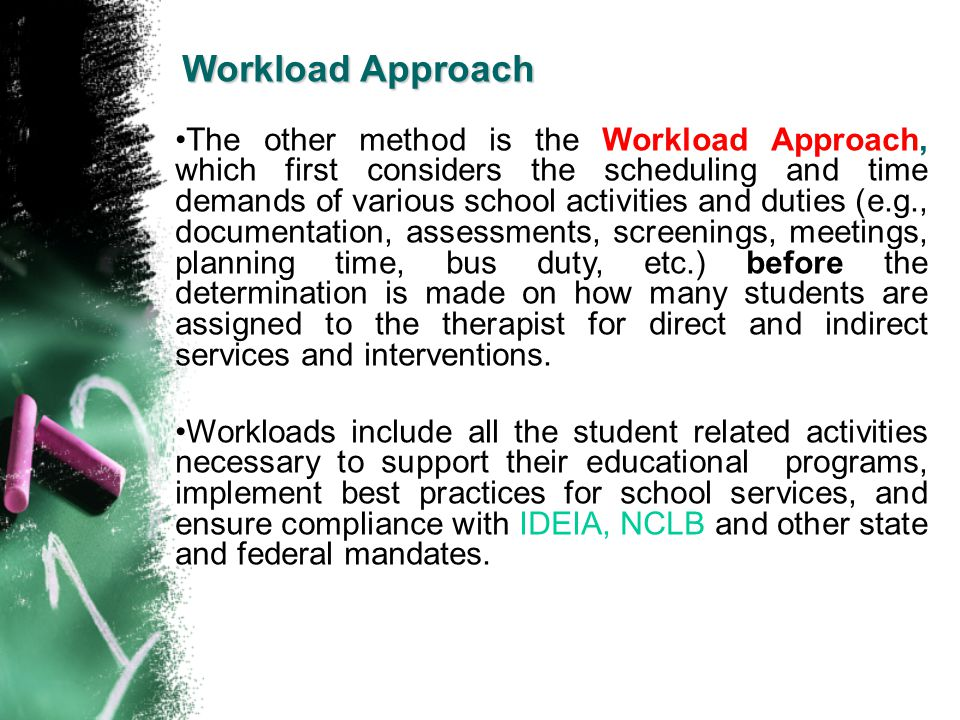 Workload Approach