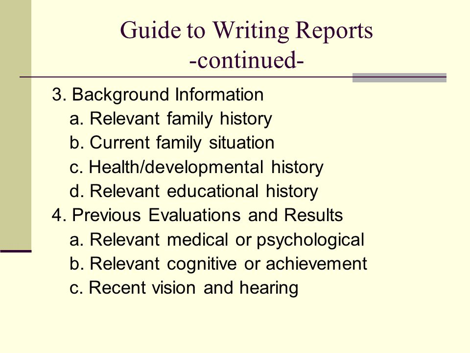 Guide to Writing Reports -continued-