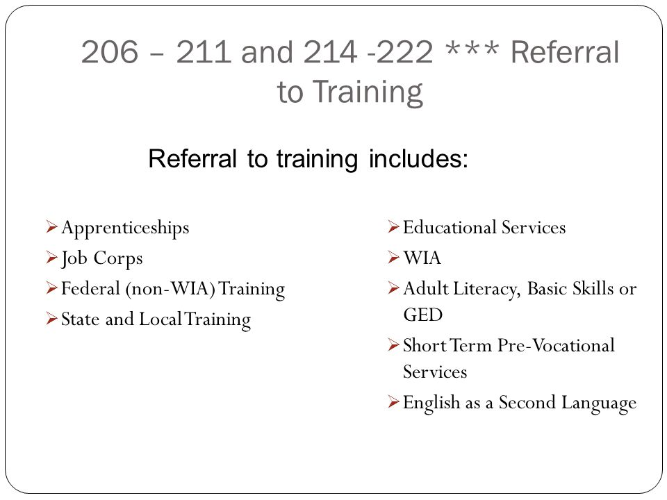206 – 211 and 214 -222 *** Referral to Training