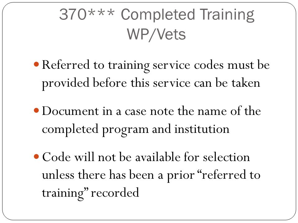 370*** Completed Training WP/Vets