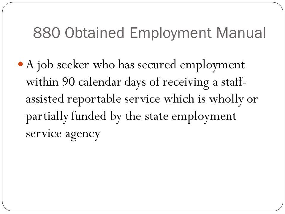 880 Obtained Employment Manual