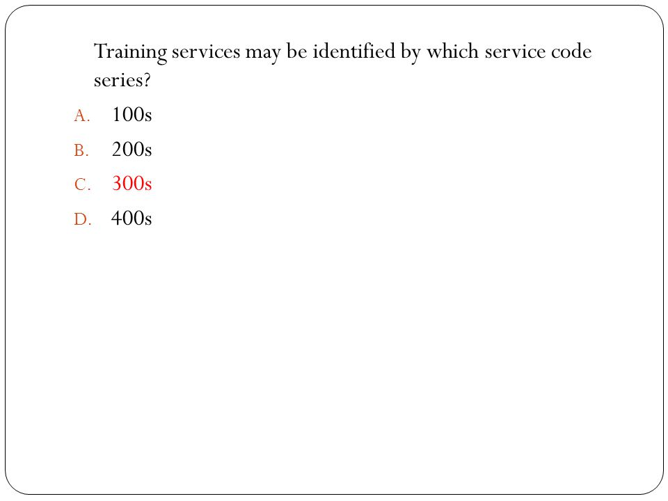 Training services may be identified by which service code series