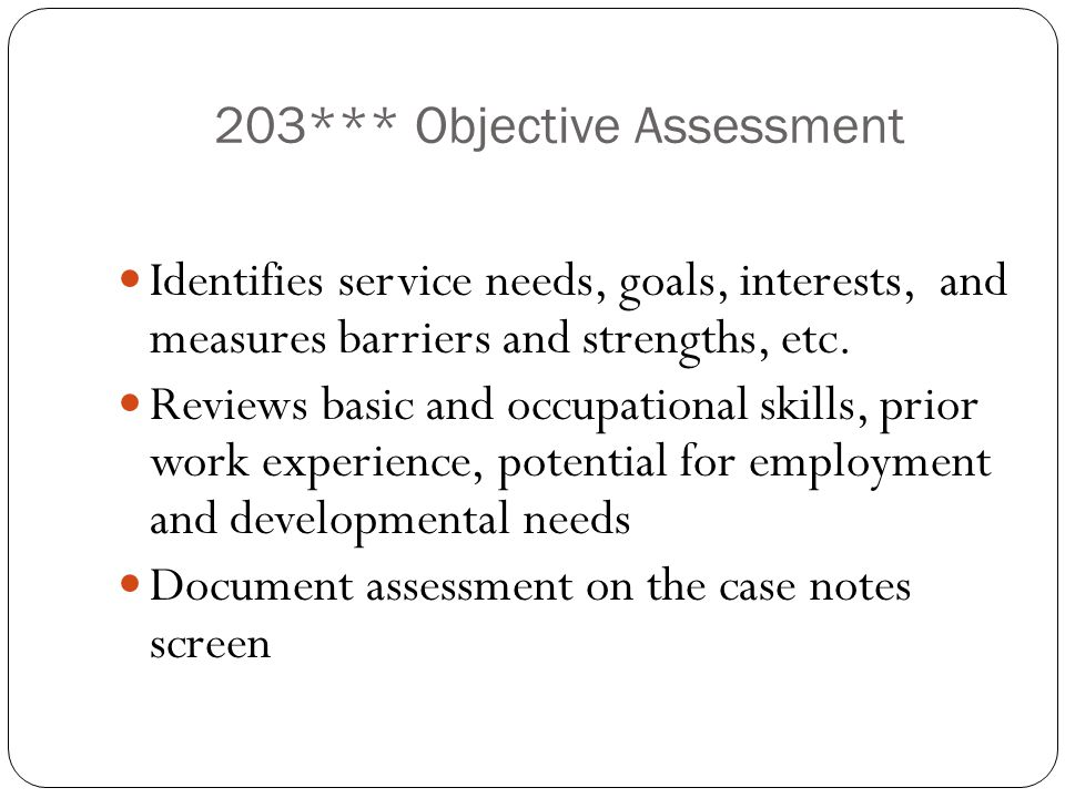 203*** Objective Assessment