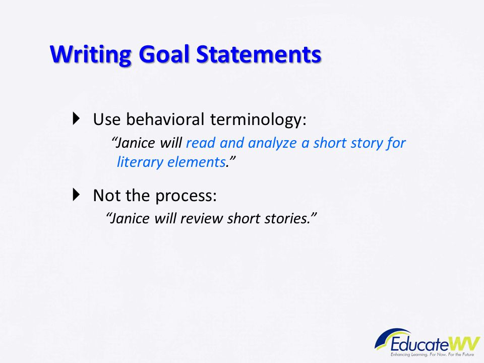 Writing Goal Statements