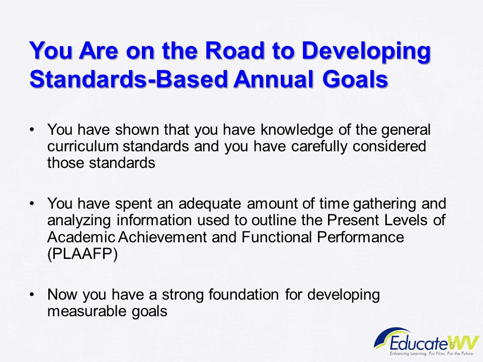 You Are on the Road to Developing Standards-Based Annual Goals