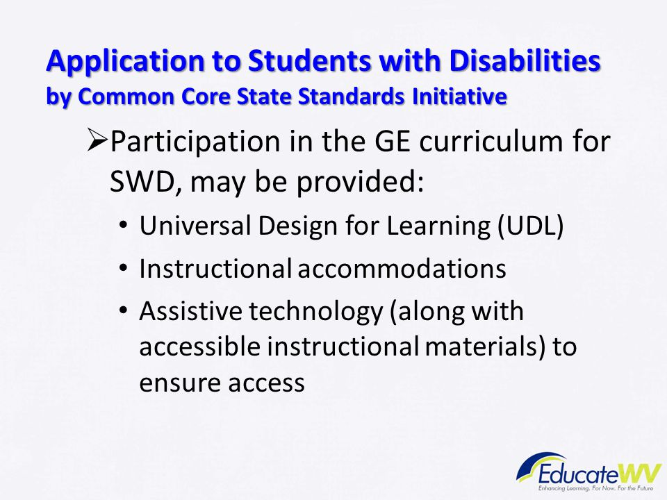 Participation in the GE curriculum for SWD, may be provided: