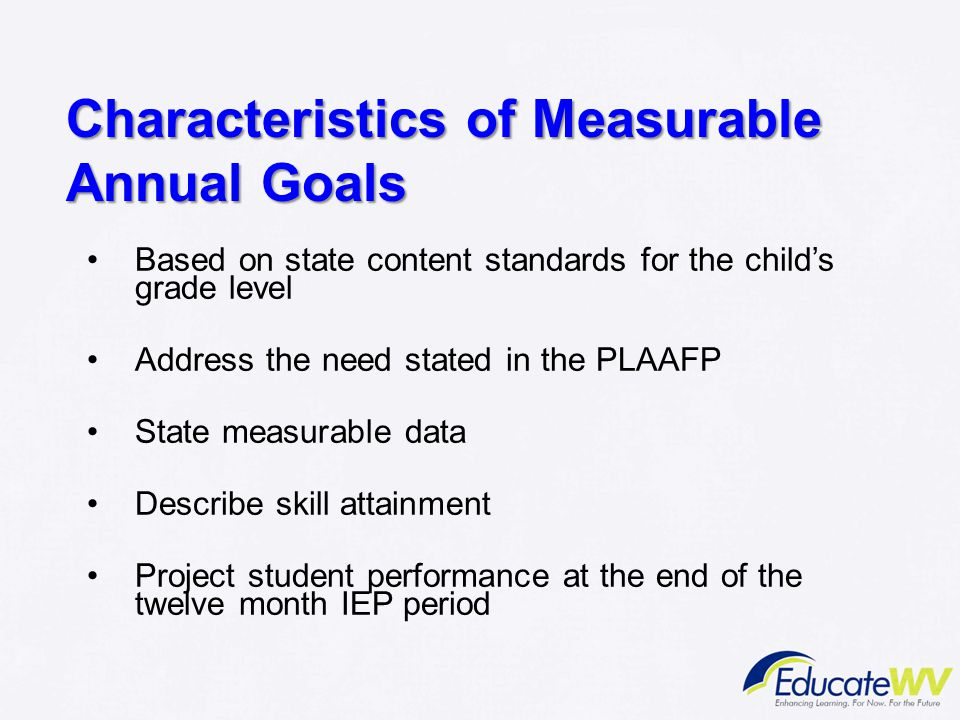 Characteristics of Measurable Annual Goals